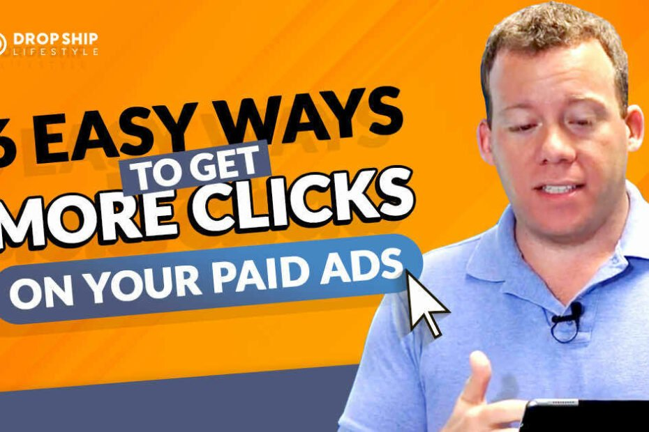 6 Easy Ways To Get More Clicks On Your Paid Ads 1200x628 1