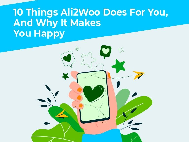 Blog 10 Things Ali2Woo Does For You And Why It Makes You Happy