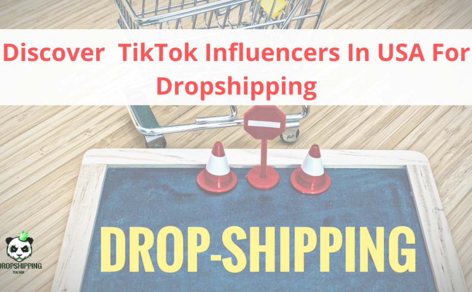 Discover TikTok Influencers In USA For Dropshipping 1024x576