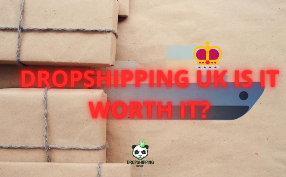 Dropshipping UK Is It Worth It 1024x576
