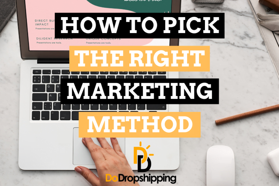 How to Pick the Right Method