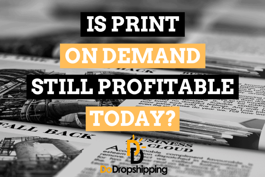 fb is print on demand still profitable or not