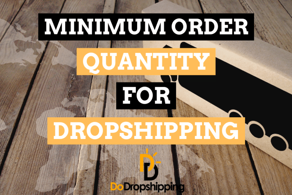 fb minimum order quantity for dropshipping guide
